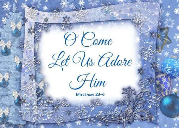 Come Let Us Adore